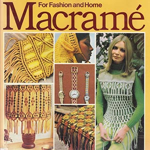 Crafting Trends Of The 1970s You Might Want To Revisit