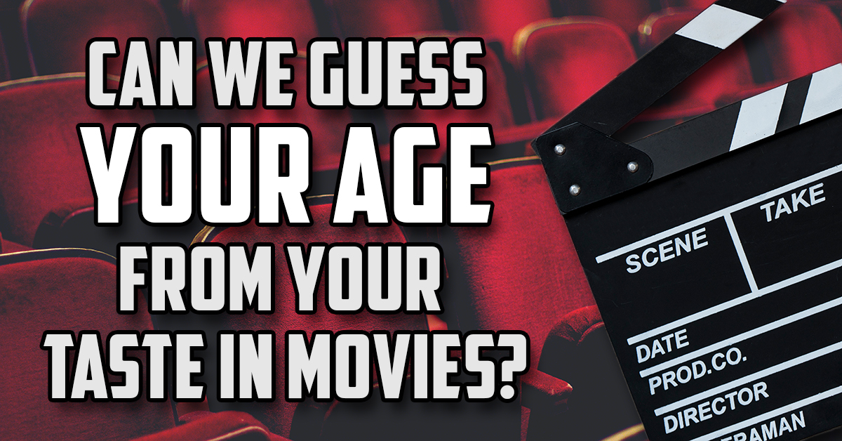 Can we guess your age from your taste in movies?