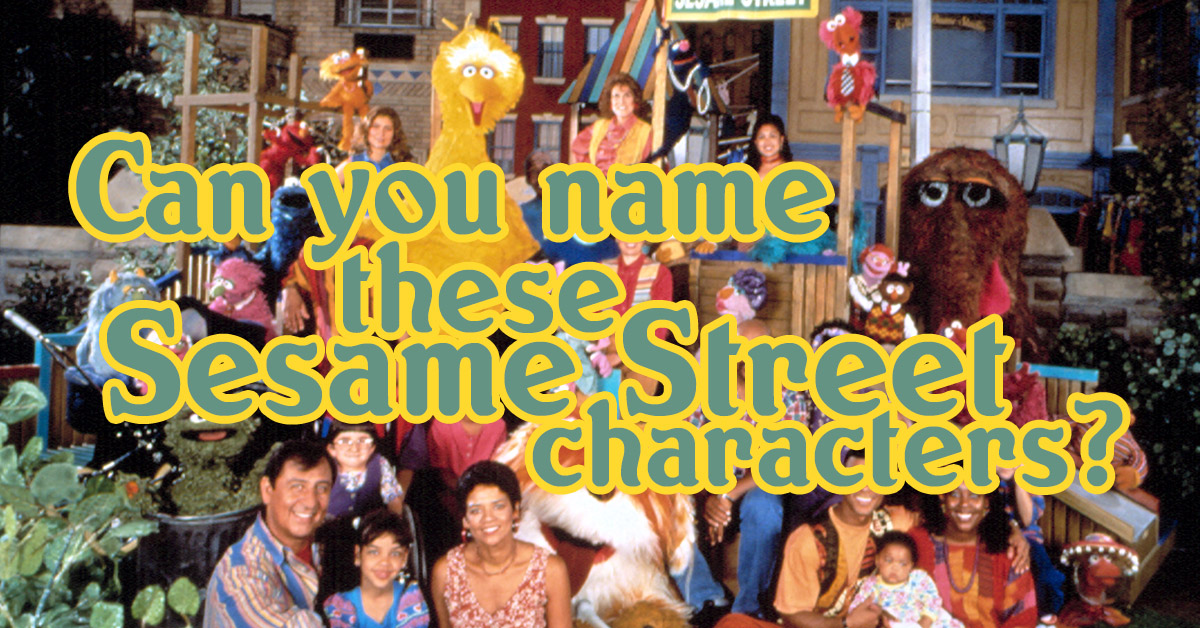 See If You Can Name All These Sesame Street Characters