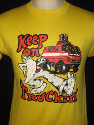 5610a74ae022 Trucking was all the rage, from 18-wheeler TV shows like B.J. and the Bear  to the CB radio craze. Robert Crumb's iconic Keep on Truckin' cartoon  originally ...