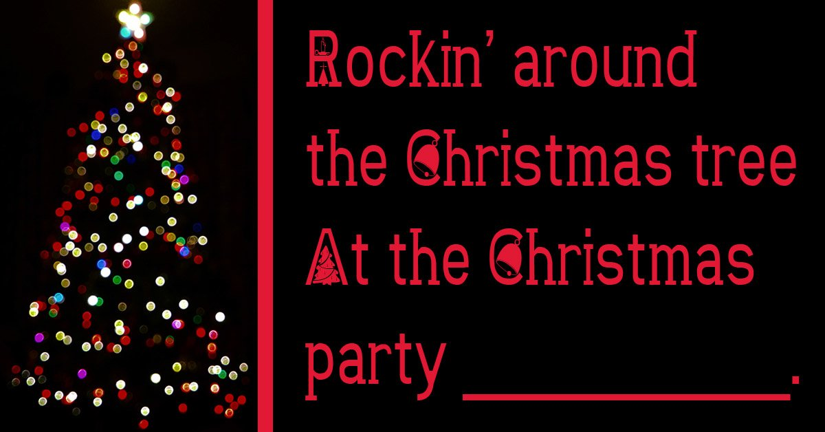 Brenda Lee Rockin Around The Christmas Tree Lyrics.Can You Complete The Lyrics To Rockin Around The