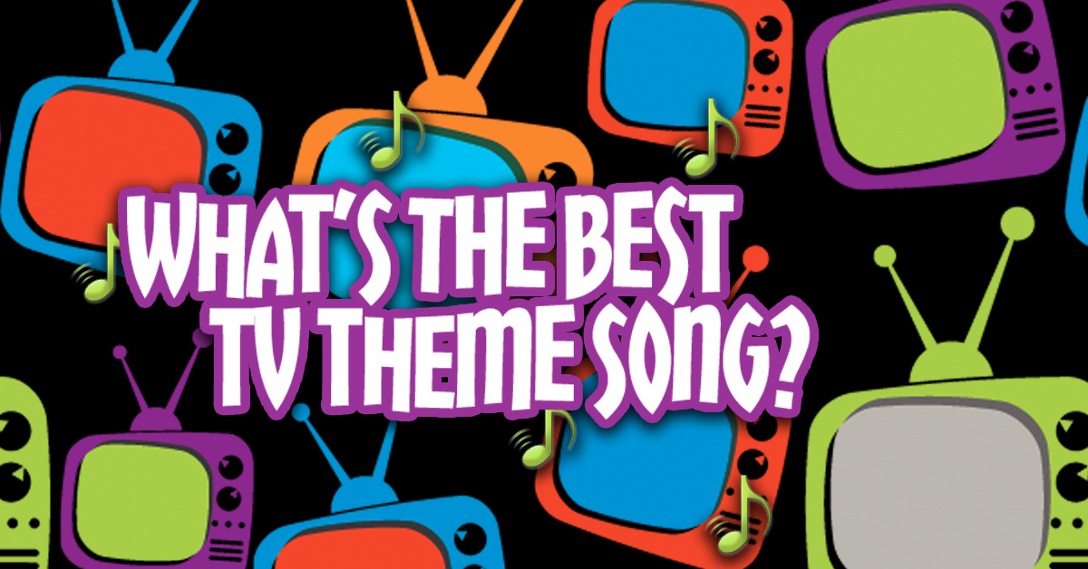 tv shows theme songs