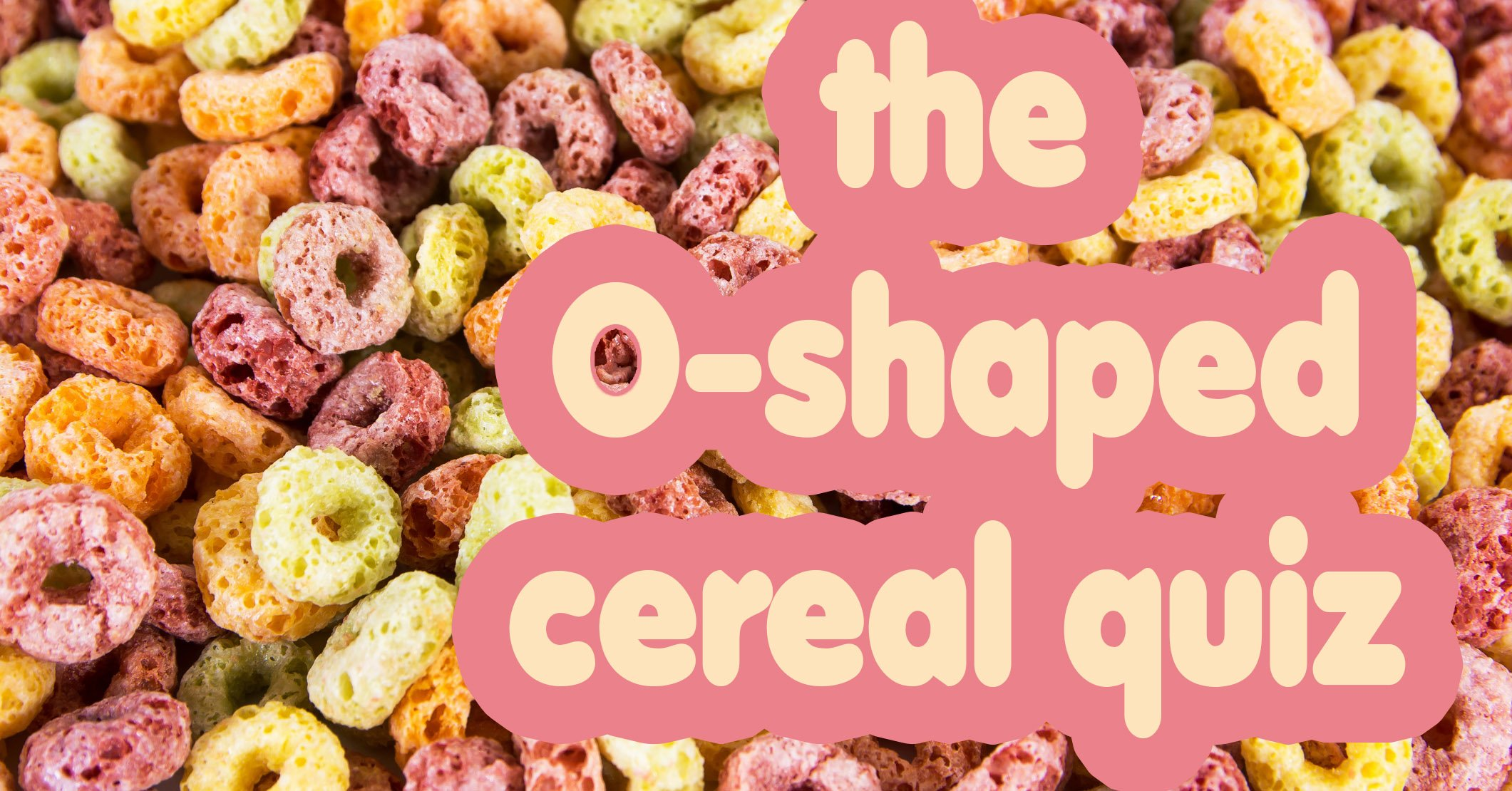 Can you guess the shape of these discontinued cereals?