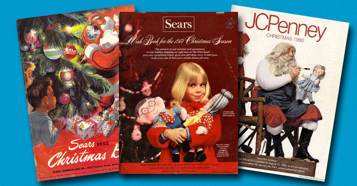 A look back at the best Sears Wish Books from our childhoods