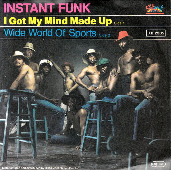 Instant Funk Got My Mind Made Up : Bell ringin one hit wonders of