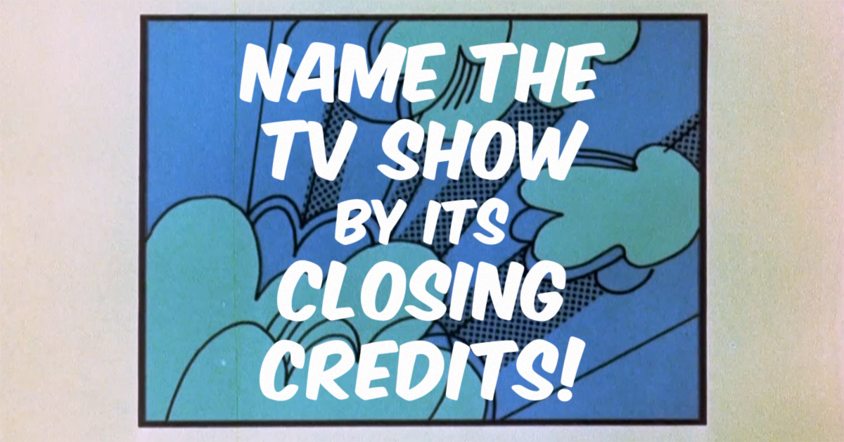 Quiz: Can you name the TV show from one frame of the closing