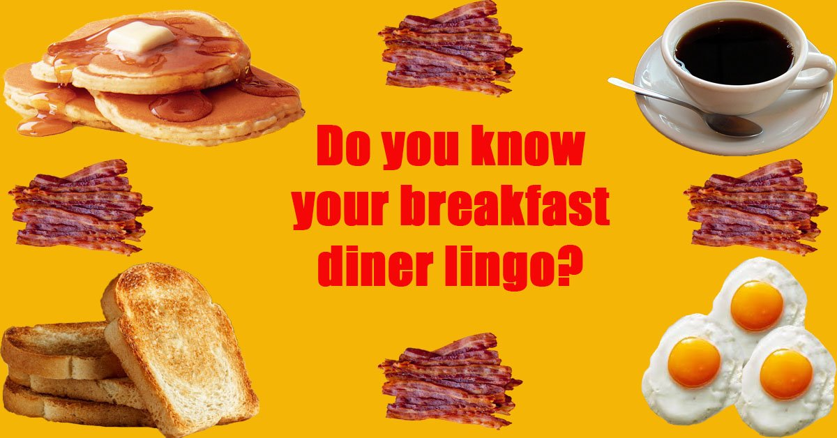 f3d36ac869c Do you know your breakfast diner lingo?