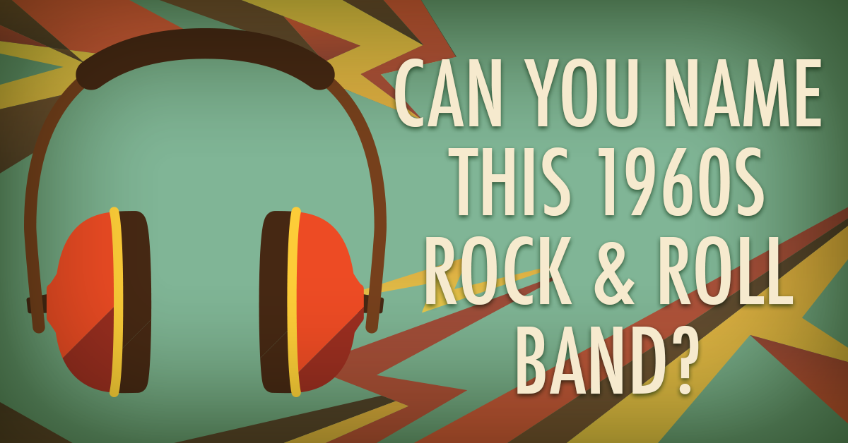 Can you name these 1960s rock & roll bands?