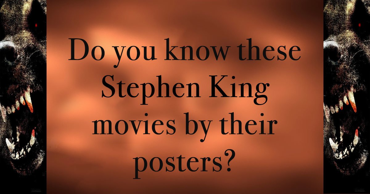Do you know these Stephen King movies by their posters?
