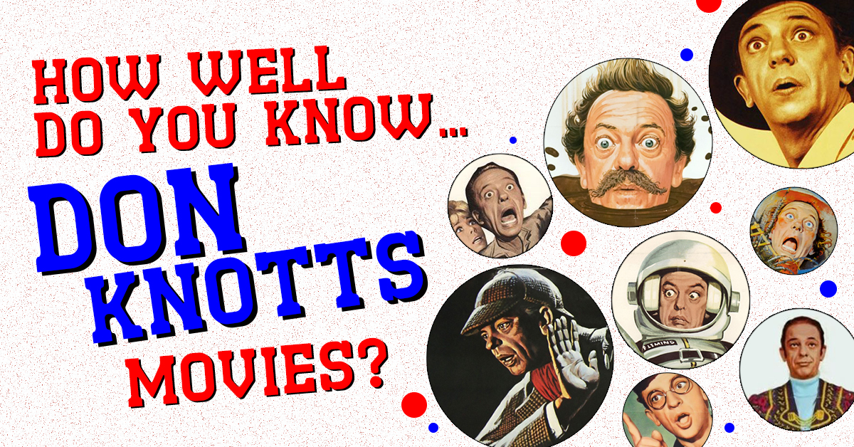 How well do you know Don Knotts movies?