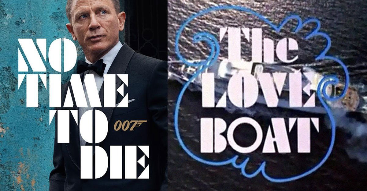 The new James Bond movie uses the same font as The Love Boat