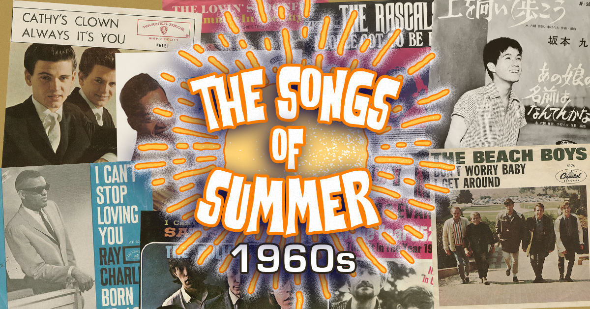 These were the songs of summer every year in the 1960s