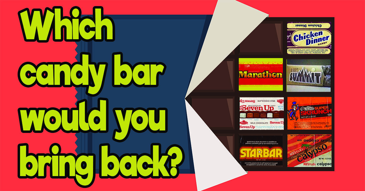 Pick: Which discontinued candy bar deserves a comeback?