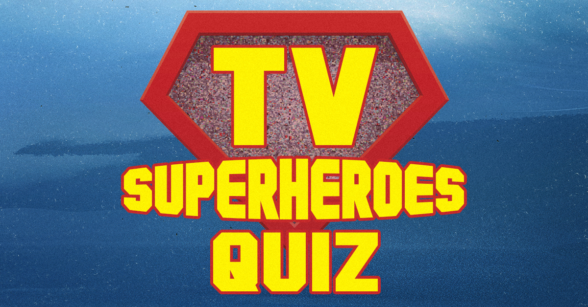 Can you name these classic TV superheroes?