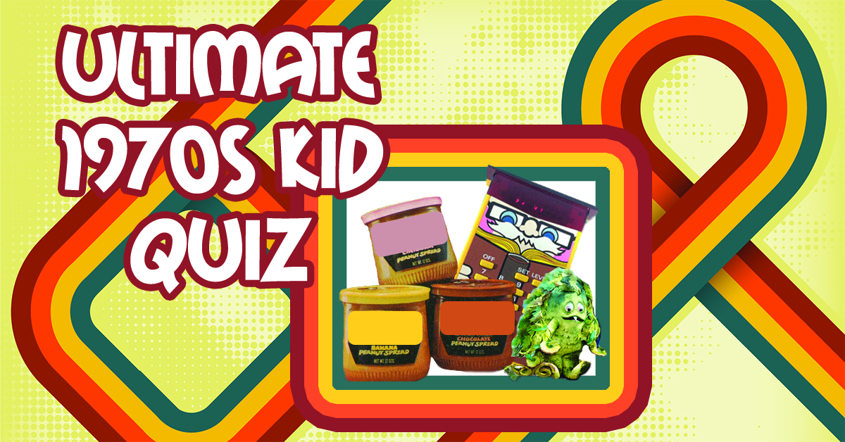 Only a '70s kid can score 10/12 on this quiz