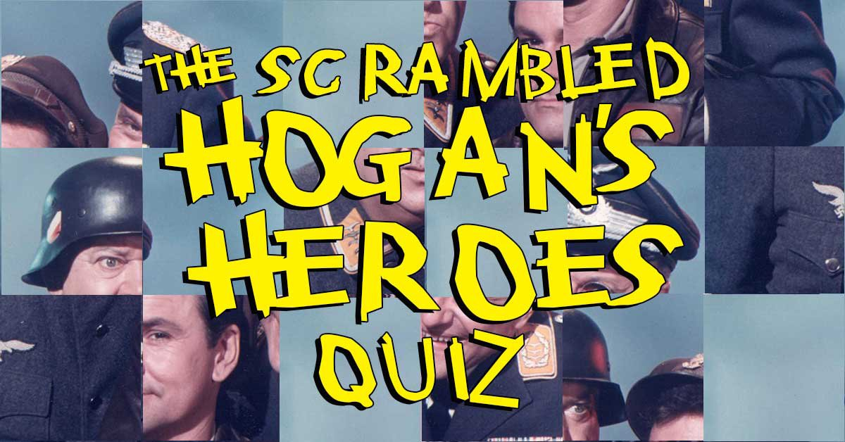 Can you unscramble these character names from Hogan's Heroes?