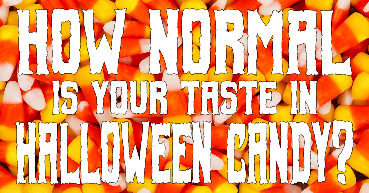 How normal is your taste in Halloween candy?