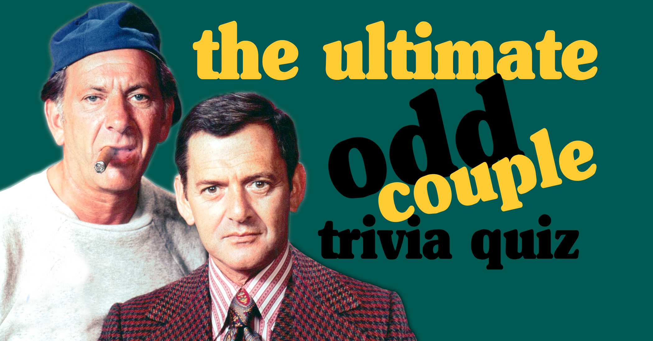 Only the biggest fans of The Odd Couple can score 10/12 on ...