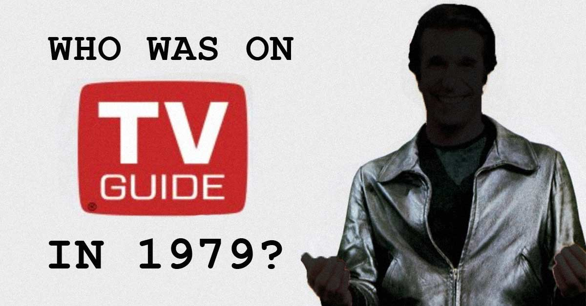 Try to name every celebrity on the cover of TV Guide in 1979
