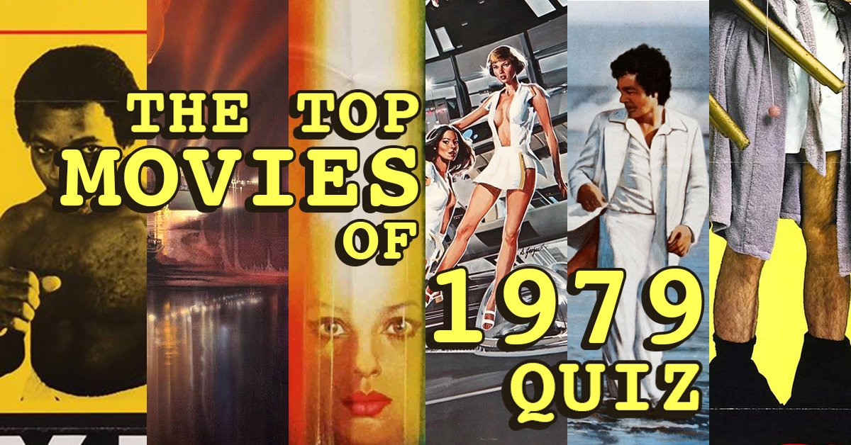 1979 Movie Posters: Can You Name The Top 10 Movies Of 1979 From The Posters Alone?